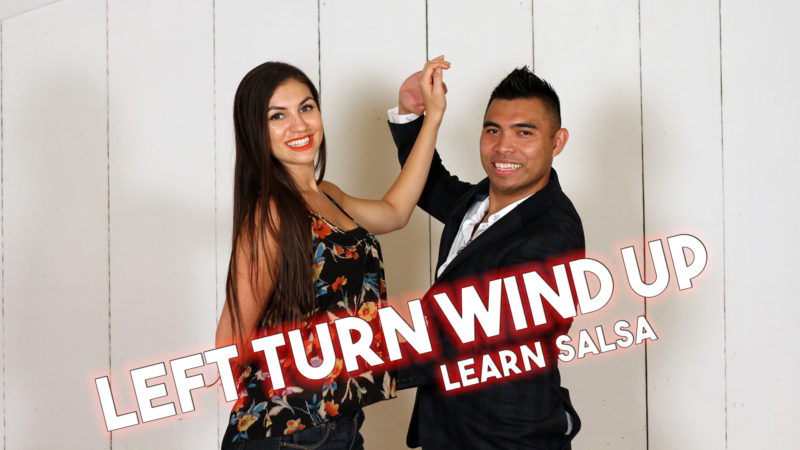Left Turn Wind Up | Salsa